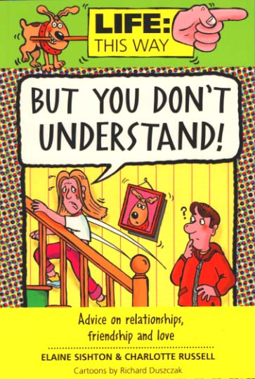 cartoon book cover 'Life This Way' series of books. Teenager running upstairs, boyfriends looks on puzzled. She says